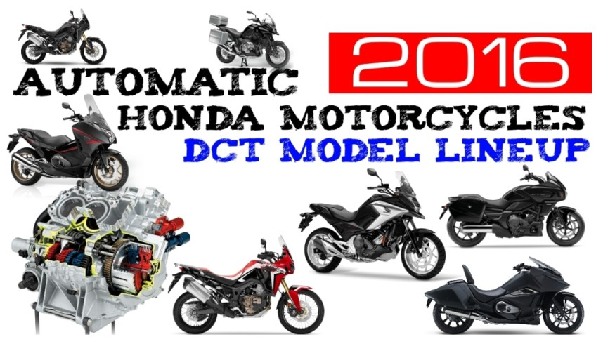 Automatic Transmission Motorcycle >> 2016 Honda DCT Automatic Motorcycles - Model Lineup Review (USA & Overseas Models)   Honda-Pro Kevin