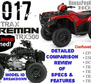 2017 Honda Foreman 500 ATV Comparison Review of Specs & Differences | FourTrax TRX500 4X4 Four Wheeler