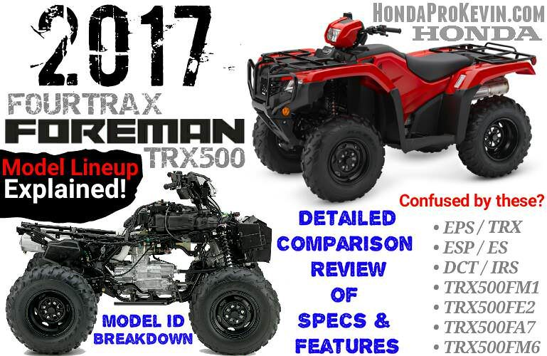 2017 Honda Foreman 500 ATV Comparison Review of Specs & Differences | FourTrax TRX500 4X4 Four Wheeler