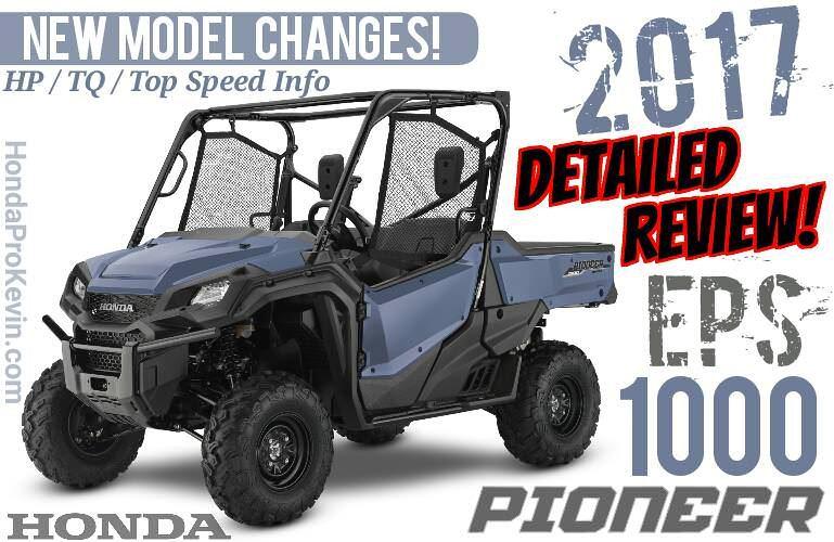2017 Honda Pioneer 1000 EPS Review of Specs + NEW Changes! UTV / Side by Side ATV / Utility Vehicle SxS 1000cc   SXS10M3P / SXS10M3PH