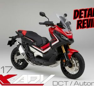 2017 Honda X-ADV Review / Specs - DCT Automatic Motorcycle / Scooter - MPG, Price, Colors, Features