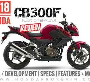 Detailed 2018 Honda CB300F Review | Naked CBR Sport Bike / StreetFighter Motorcycle Specs, Price, Colors, MPG, HP & TQ + More!