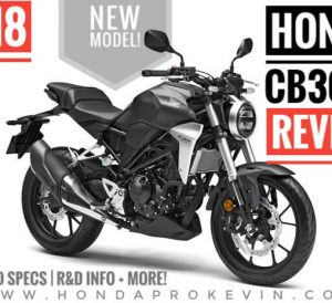 2018 Honda CB300R Review / Specs: Price, Release Date, Colors, HP & TQ Performance Info, MPG + More! | Naked CBR Sport Bike / Cafe Racer Motorcycle / StreetFighter