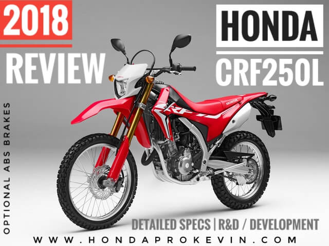 2018 Honda CRF250L Review / Specs: Model Changes, Price, HP & TQ, MPG, Colors, Accessories - Dual Sport Motorcycle / Bike CRF 250 L