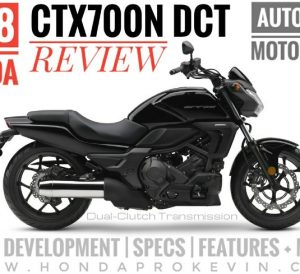 2018 Honda CTX700N DCT Automatic Motorcycle Review / Specs | Price, MPG, Accessories, HP & TQ + More! (CTX 700 / CTX700ND / CTX700NDJ)