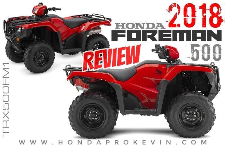 2018 Honda Foreman 500 ATV Review / Specs & Changes - TRX500FM1 FourTrax