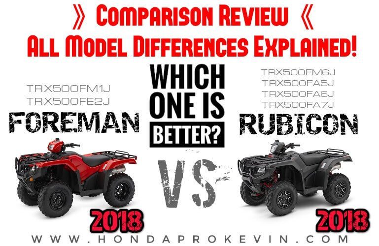 2018 Honda Rubicon 500 VS Foreman ATV Comparison Review + Differences Explained | TRX500 FourTrax Four-Wheeler Buyer's Guide / FAQ