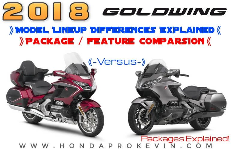 2018 Honda GoldWing VS Tour Model Comparison Review / Differences Explained between Package Features