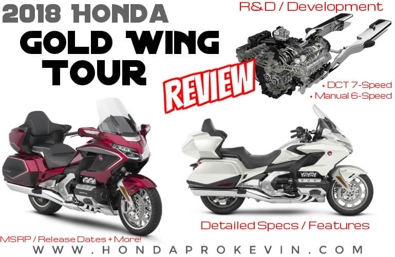 2018 Honda GoldWing Tour Review / Specs + NEW Changes: Price, Release Date, Colors, DCT Automatic Transmission / Manual + More! | GL1800 / 1800 Touring Motorcycle Bike