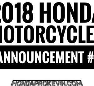 New 2018 Honda Motorcycles / Model Lineup Announcement Review | Release Dates, Prices, Colors etc