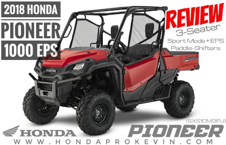 2018 Honda Pioneer 1000 EPS Review / Specs - Side by Side UTV / ATV / SxS Models - Price, Width, Weight, Horsepower & Torque + More! (SXS10M3P / SXS10M3PJ)