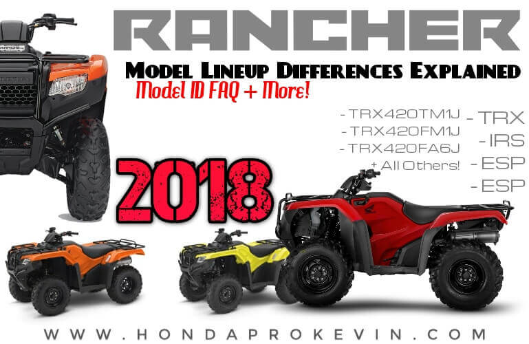 2018 Honda TRX420 Rancher ATV Models Explained / Comparison Review of Specs & Differences