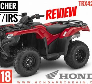 2018 Honda Rancher 420 DCT / IRS ATV Review of Specs & Features - TRX420FA5 4x4 Four Wheeler
