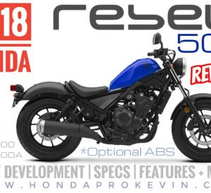 2018 Honda Rebel 500 Review / Specs | Motorcycle Buyer's Guide: Price, Colors, MPG, Accessories, HP & TQ Performance Info + More! (* Optional ABS) - CMX500 / CMX500A / CMX500J / CMX500AJ