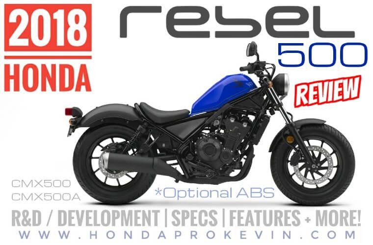 2018 Honda Rebel 500 Review / Specs | Motorcycle Buyer's Guide: Price, Colors, MPG, Accessories, HP & TQ Performance Info + More! (* Optional ABS) - CMX500 / CMX500A / CMX500J / CMX500AJ