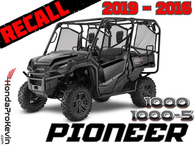 NEW 2019 - 2016 Honda Pioneer 1000 Recall / Stop Sale