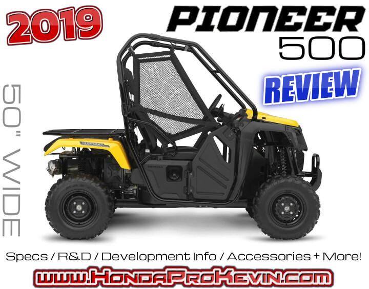 2019 Honda Pioneer 500 Review / Specs: Price, Colors, HP & Top Speed Performance Info, Accessories + More! | 50 inch Side by Side / SxS / UTV