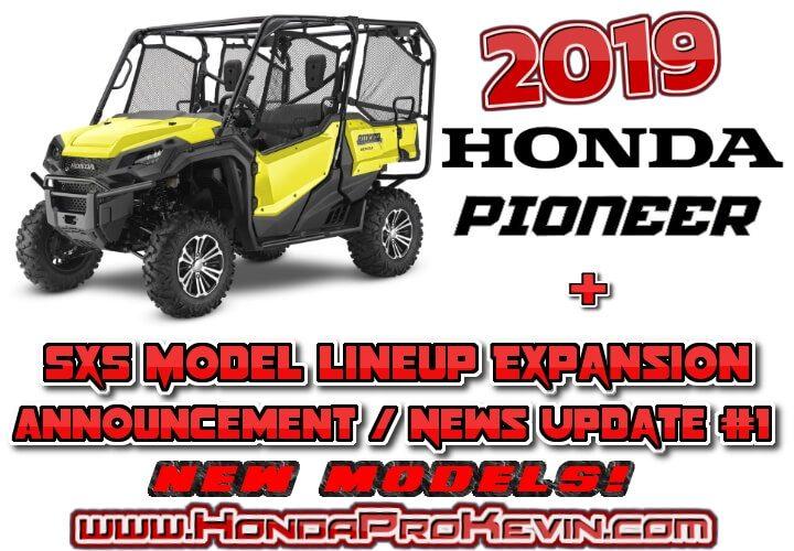 NEW 2019 / 2020 Honda Pioneer & Sport Side by Side Model Lineup Announcement Update / Sneak Peek #1