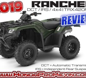 2019 Honda Rancher 420 DCT / IRS ATV Review: Specs. Price, HP & TQ Performance Info, Suspension, Engine, Transmission + More! | TRX420 / TRX420FA / TRX420FA5 / TRX420FA5J