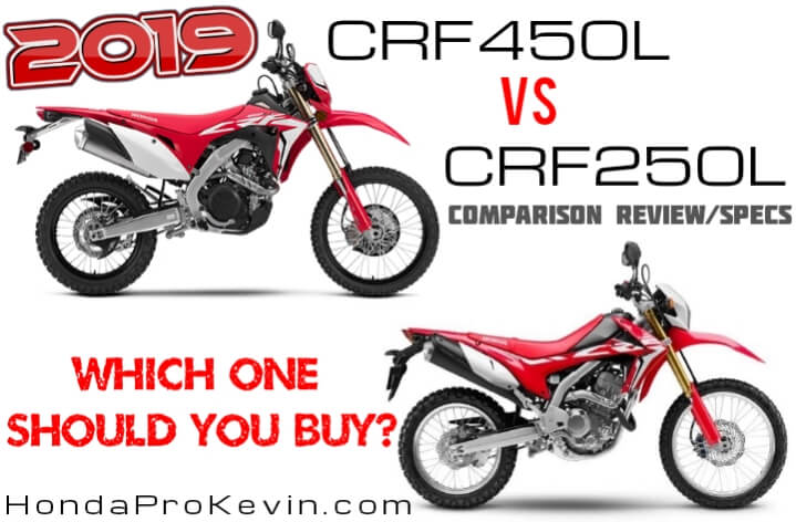 New 2019 Honda CRF450L VS CRF250L Comparison Review & Specs | Which is the Best Dual-Sport Motorcycle to Buy in 2019? | CRF 450 L versus CRF 250 L